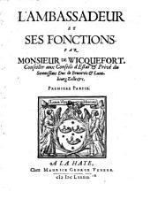 L' Ambassadeur Et Ses Fonctions: Volume1