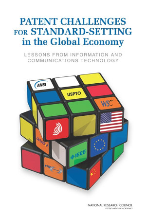 Patent Challenges for Standard Setting in the Global Economy