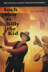 Such Men As Billy the Kid PDF