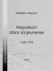 Napoléon dans sa jeunesse: 1769-1793