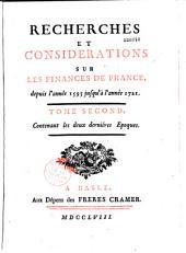 Recherches et considérations sur les finances de France, depuis l'année 1595 jusqu'à l'année 1721