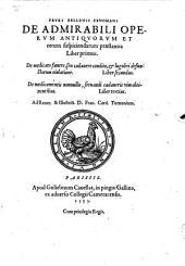 De admirabili Operum Antiquorum ... praestantia