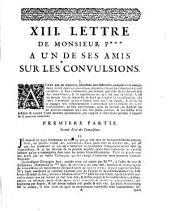 Lettres de M. a un de ses amis sur l'oeuvre des convulsions: 13. lettre de monsieur P a un de ses amis sur les convulsions, Page1