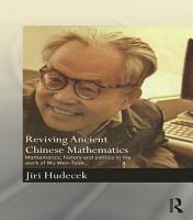 Reviving Ancient Chinese Mathematics PDF