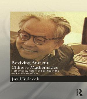 Reviving Ancient Chinese Mathematics