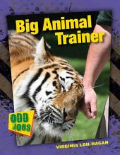 Big Animal Trainer
