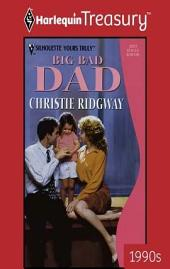 Big Bad Dad: A Single Dad Romance