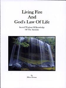 Living Fire and God s Law of Life PDF