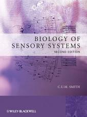 Biology of Sensory Systems: Edition 2
