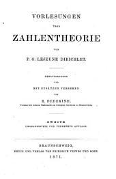 Vorlesungen über Zahlentheorie von P. G. Lejeune Dirichlet: Herausgegeben und mit Zusätzen versehen von K. Dedekind, Band 1