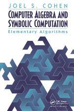 Computer Algebra and Symbolic Computation
