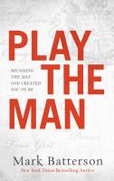 Play the Man PDF