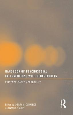 Handbook of Psychosocial Interventions with Older Adults PDF