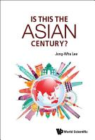 Is This The Asian Century  PDF