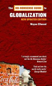 No Nonsense Guide to Globalization  3rd Edition Book