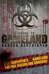 S.W. Tanpepper's GAMELAND (Season One Omnibus)