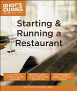 Idiot's Guides: Starting and Running a Restaurant