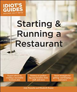 Idiot s Guides  Starting and Running a Restaurant Book