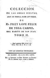 Coleccion de las obras suelas: assi en prosa, como en verso, Volumen 2