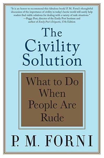 Download The Civility Solution Book