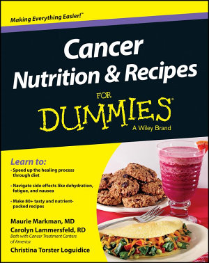 Cancer Nutrition and Recipes For Dummies PDF