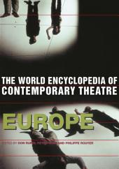 World Encyclopedia of Contemporary Theatre: Volume 1: Europe