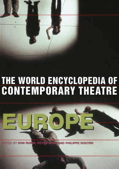 World Encyclopedia of Contemporary Theatre PDF