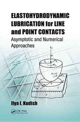 Elastohydrodynamic Lubrication For Line And Point Contacts Book PDF
