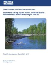 Geomorphic setting, aquatic habitat, and water-quality conditions of the Molalla River, Oregon, 2009–10