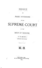 Reports of Cases Determined in the Supreme Court of the State of Missouri: Volume 126