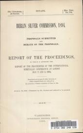 Berlin Silver Commission, 1894: Proposals Submitted and Debate on the Proposals