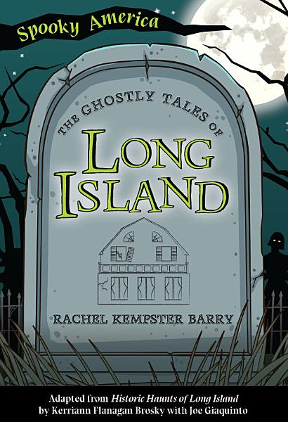 Download The Ghostly Tales of Long Island Book