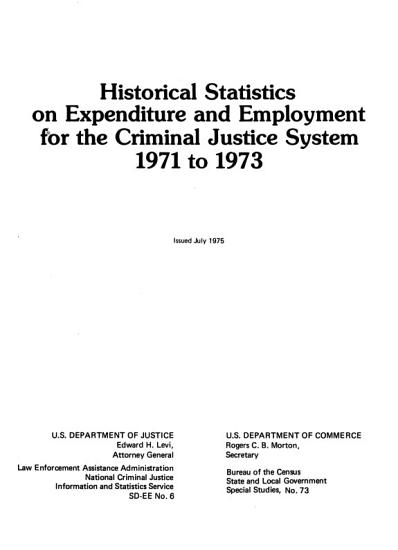Historical Statistics on Expenditure and Employment for the Criminal Justice System  1971 1973 PDF
