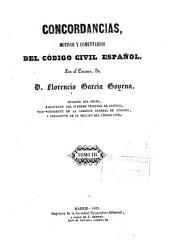 Concordancias, motivos y comentarios del codigo civil español: Volúmenes 3-4