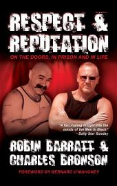 Respect and Reputation: On the Doors, in Prison and in Life
