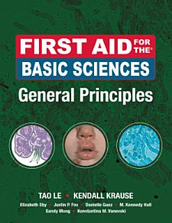 First Aid for the Basic Sciences  General Principles Book