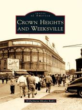 Crown Heights and Weeksville