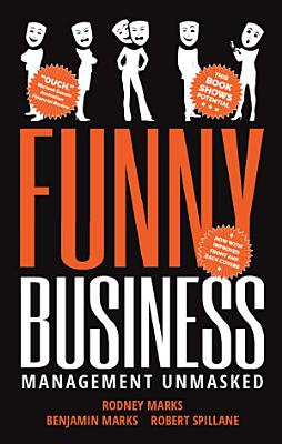 Funny Business  Management Unmasked