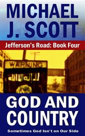 Jefferson's Road: God And Country