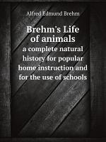 Brehm s Life of animals PDF