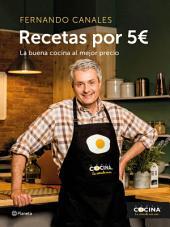Recetas por 5 €: La buena cocina al mejor precio