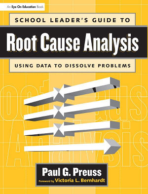 School Leader s Guide to Root Cause Analysis