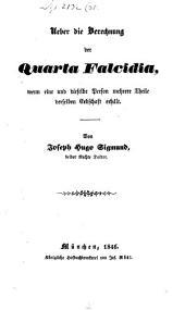 Ueber die Berechnung der Quarta Falcidia, wenn eine und dieselbe person mehrere Theile derselben Erbschaft erhält