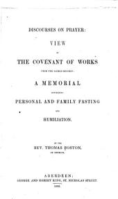 The Whole Works of the Late Reverend and Learned Mr. Thomas Boston, Minister of the Gospel at Etterick: Volume 11