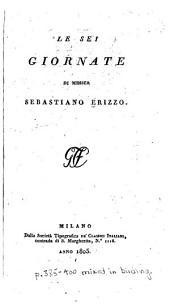 Le sei giornate di Messer Sebatiano Erizzo