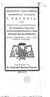 Proprium sanctorum cathedralis ecclesiae S. Bavonis et dioecesis Gandavensis