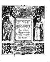 Potentissimorum Turciæ Imperatorum Regumq[ue] Persiæ et aliorum, inde ab Osman[n]o ad Mahometem Secundum, Heroum ac Heroinarum expressæ ad vivum Icones, ex Goltzij aliorumq[ue] Numismatibus summo labore Studioque divulgatæ