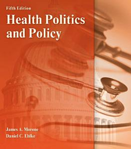 Health Politics and Policy Book