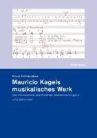 Mauricio Kagels musikalisches Werk PDF
