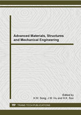 Advanced Materials, Structures and Mechanical Engineering